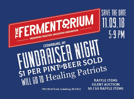 Fermentorium Healing Patriots Fundraiser Night | November 9, 2018